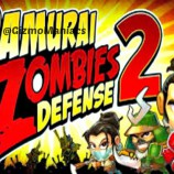 Samurai Vs Zombies Defense 2 – Review
