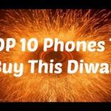 Diwali Special Top Ten Smartphones