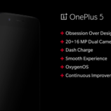 OnePlus 5 with Snapdragon 835, 20MP + 16MP dual rear cameras, and 8GB RAM announced