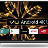 Vu Android 4K UHD LED 43″, 49″ and 55-inch TV launched in India starting at Rs. 36,999